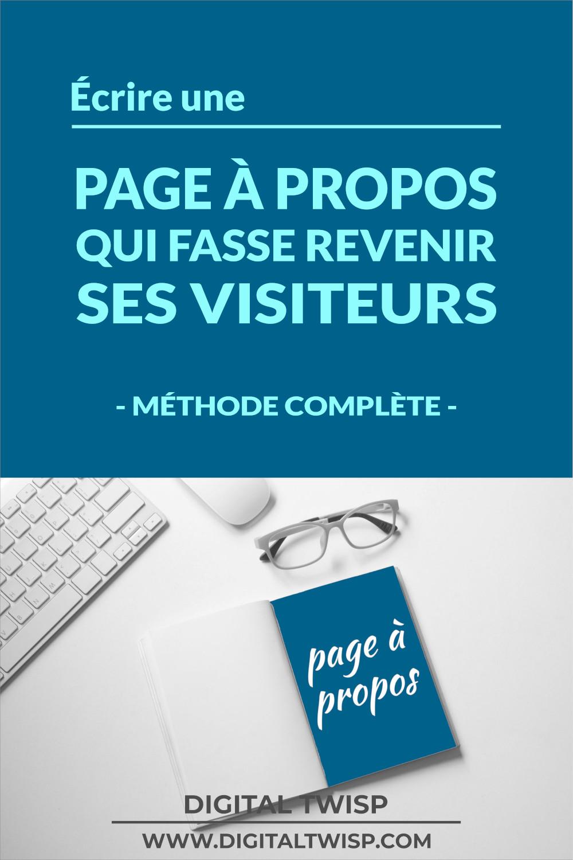 Comment écrire une page à propos persuasive qui fasse revenir ses visiteurs