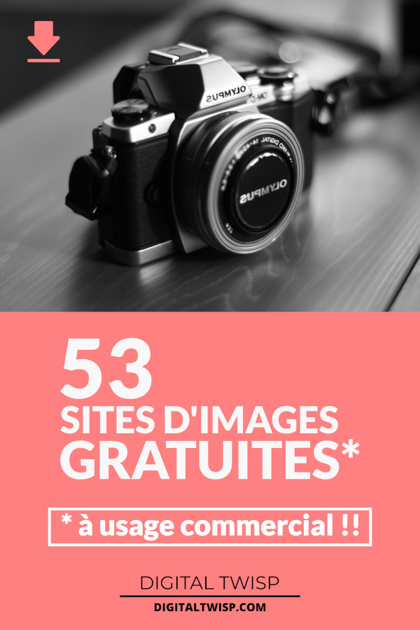 Liste de 53 sites d'images gratuites à usage commercial