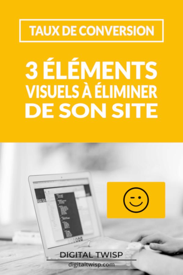 Comment améliorer son taux de conversion en éliminant les éléments de distractions visuelles de son site