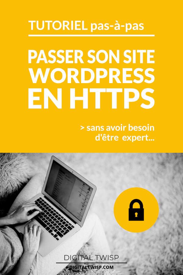 Tutoriel: toutes les étapes pour passer son site WordPress en HTTPS