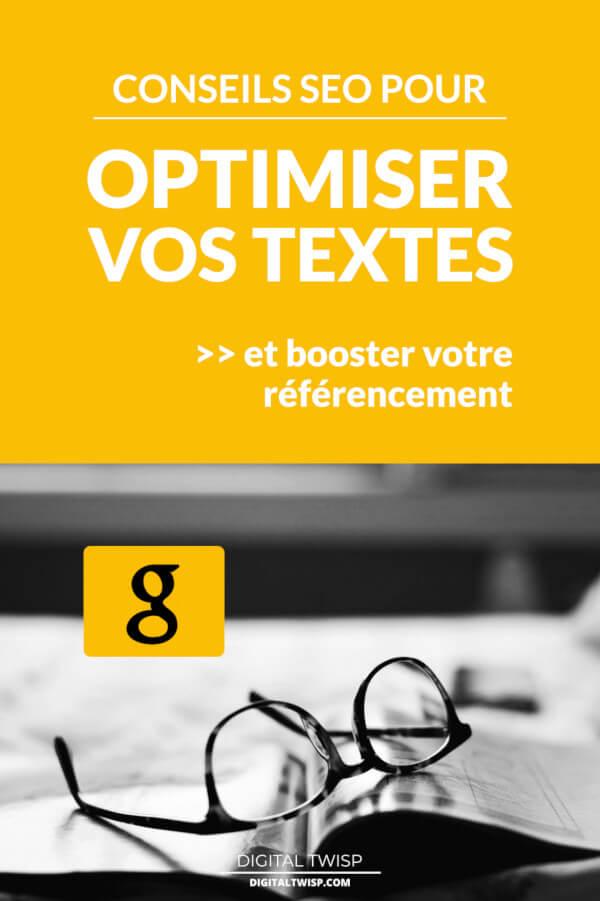 Comment optimiser un texte pour le référencement naturel