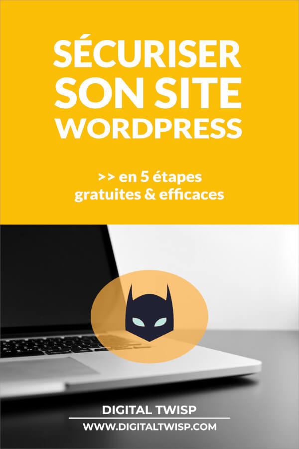comment bien sécuriser votre site wordpress pour le protéger du hacking (piratage)