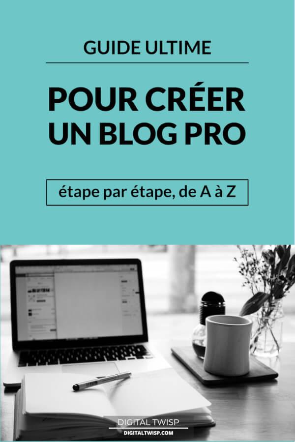 Comment créer un blog professionnel