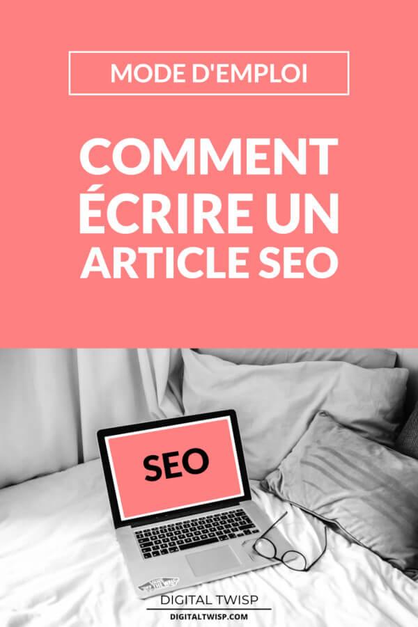 Comment écrire un article de blog optimisé pour le référencement SEO