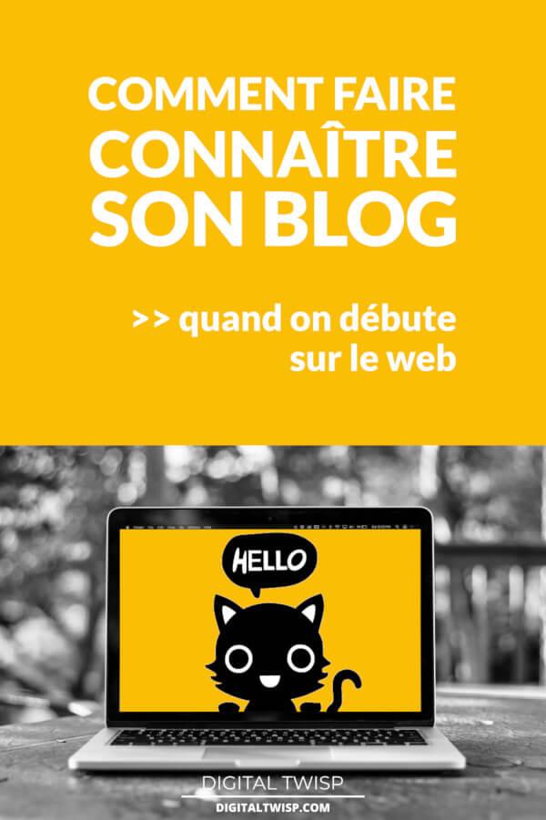 Comment faire connaître son blog pour lancer son site avec succès...